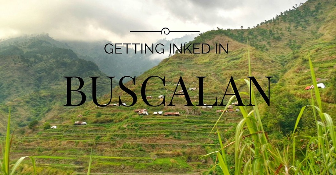 Buscalan: Inked by the legendary Apo Whang-od